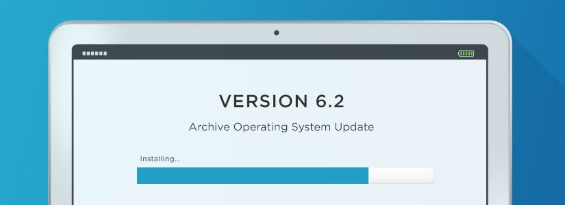 Archive Operating System (AOS 6.2) Updates